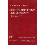 Secret Doctrine Commentary/Stanzas I-IV by H. P. Blavatsky