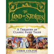 A Treasury of Classic Fairy Tales by Chris Colfer