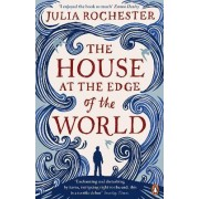The House at the Edge of the World by Julia Rochester