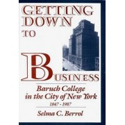 Getting Down to Business by Selma C. Berrol