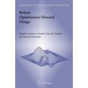 Robust Optimization-Directed Design by Andrew J. Kurdila
