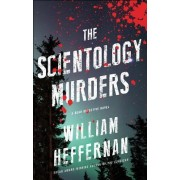 The Scientology Murders: A Dead Detective Novel