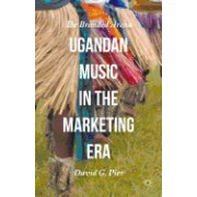 Ugandan Music in the Marketing Era: The Branded Arena