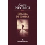 Sesiunea de toamna - Eugen Negrici