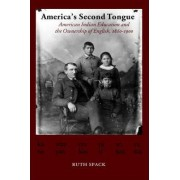 America's Second Tongue by Ruth Spack
