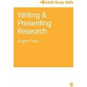 Writing and Presenting Research by Angela Thody