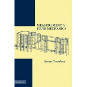 Measurement in Fluid Mechanics by Stavros Tavoularis