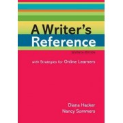 A Writer's Reference with Strategies for Online Learners by University Diana Hacker