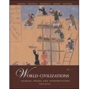 World Civilizations: v. 1 by Dennis Sherman