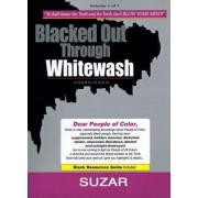 Blacked Out Through Whitewash by Suzar