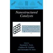Nanostructured Catalysts by Susannah L. Scott