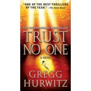 Trust No One by Gregg Hurwitz