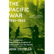 The Pacific War by John Costello