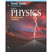Glencoe Glencoe Physics: Principles & Problems, Study Guide by McGraw-Hill Education