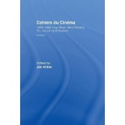 Cahiers du Cinema: 1960-68: New Wave, New Cinema, Re-Evaluating Hollywood Volume 2 by Jim Hillier