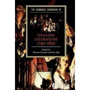 The Cambridge Companion to English Literature, 1740-1830 by Thomas Keymer