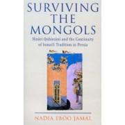 Surviving the Mongols by Nadia Eboo Jamal
