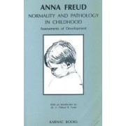 Normality and Pathology in Childhood by Anna Freud