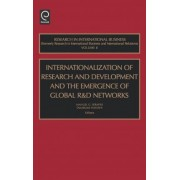 Internationalization of Research and Development and the Emergence of Global R & D Networks by Manuel G. Serapio
