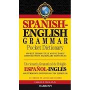 Spanish-English Grammar Pocket Dictionary by Carlos B. Vega