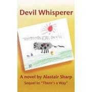 Devil Whisperer by Alastair Sharp