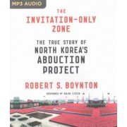 The Invitation-Only Zone by Robert S Boynton