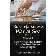 The Russo-Japanese War at Sea 1904-5 by Vladimir Semenoff