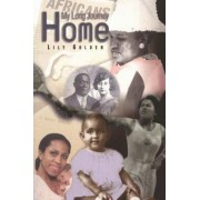 My Long Journey Home by Lily Golden