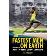 The Fastest Men on Earth by Neil Duncanson