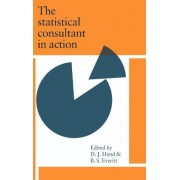 The Statistical Consultant in Action by D. J. Hand