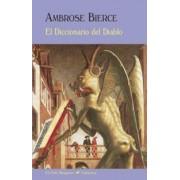 El Diccionario del Diablo by Ambrose Bierce