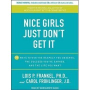 Nice Girls Just Don't Get it by Lois P. Frankel