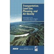Transportation Land Use, Planning, and Air Quality by Srinivas S. Pulugurtha