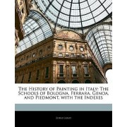 The History of Painting in Italy by Luigi Lanzi