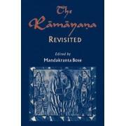 The Ramayana Revisited by Mandakranta Bose