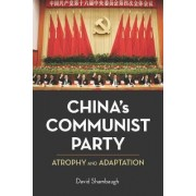 China's Communist Party by David Shambaugh