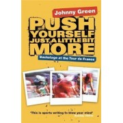 Push Yourself Just A Little Bit More by Johnny Green