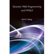 Dynamic Web Programming and HTML5 by Paul S. Wang