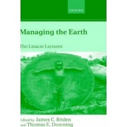 Managing the Earth by J. C. Briden