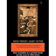 Greek Thought, Arabic Culture by Prof. Dimitri Gutas