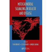 Mitochondrial Signaling in Health and Disease by Sten Orrenius