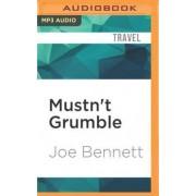 Mustn't Grumble by Joe Bennett