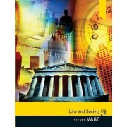 Law and Society by Steven Vago