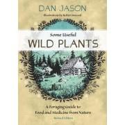 Some Useful Wild Plants by Dan Jason