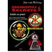 Organizatii secrete 5. Exista un plan - Jan Van Helsing