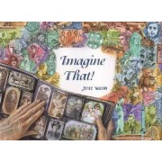 Imagine That! by Janet Wilson