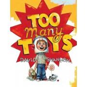 Too Many Toys by David Shannon