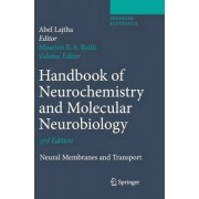 Handbook of Neurochemistry and Molecular Neurobiology 2007 by Maarten E. A. Reith
