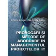 Provocãri si metode de abordare în managementul proiectelor IT