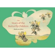 The Story of the Butterfly Children by Sibylle von Olfers